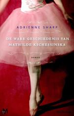 De ware geschiedenis van Mathilde Kschessinska