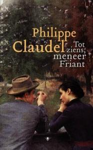Tot ziens, meneer Friant | Philippe Claudel
